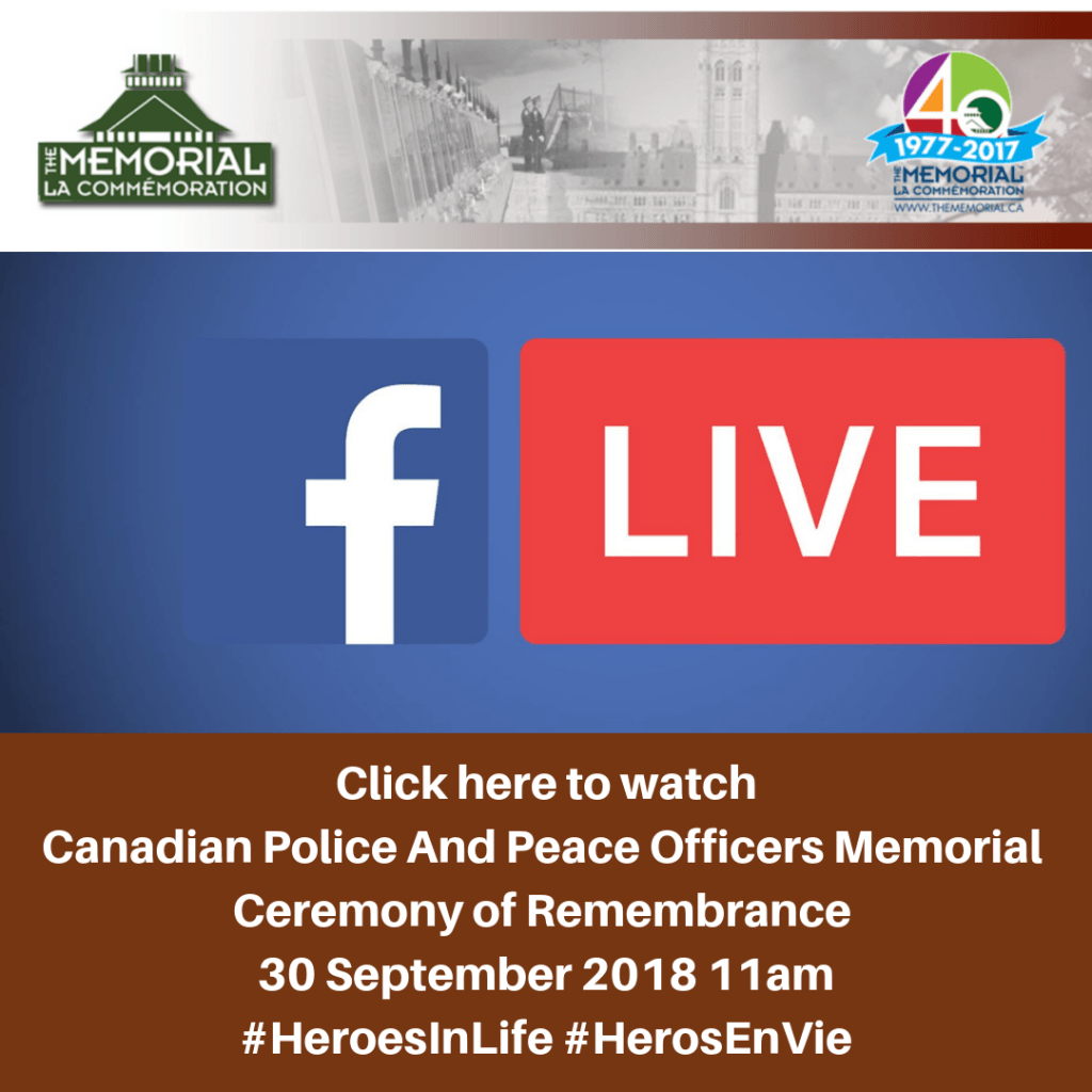 Click here to watch Canadian Police And Peace Officers Memorial Ceremony of Remembrance 30 September 2018 11am 1024x1024 Canadian Police & Peace Officers Memorial *30Sep2018 * Commémoration des policiers et agents de la paix canadiens